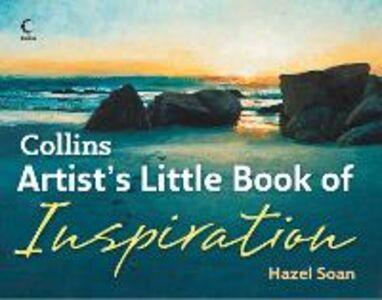Ebook in inglese Collins Artist's Little Book of Inspiration Soan, Hazel