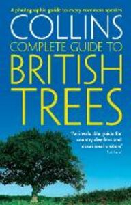 Ebook in inglese Collins Complete Guide to British Trees: A Photographic Guide to every common species Sterry, Paul