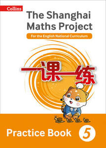The Shanghai Maths Project Practice Book Year 5: For the English National Curriculum - cover