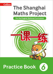 The Shanghai Maths Project Practice Book Year 6: For the English National Curriculum - cover