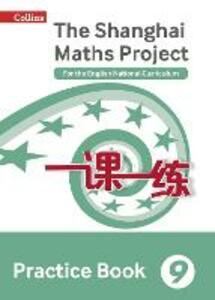 The Shanghai Maths Project Practice Book Year 9: For the English National Curriculum - cover