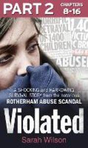 Foto Cover di Violated, Part 2 of 3, Ebook inglese di Sarah Wilson, edito da HarperCollins Publishers