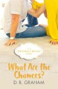 Foto Cover di What Are the Chances?, Ebook inglese di D. R. Graham, edito da HarperCollins Publishers