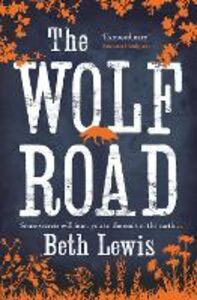 Ebook in inglese The Wolf Road Lewis, Beth