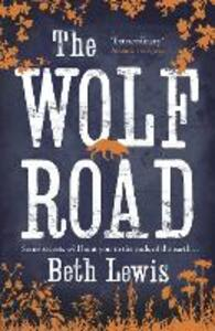 The Wolf Road - Beth Lewis - cover