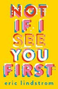 Ebook in inglese Not If I See You First Lindstrom, Eric