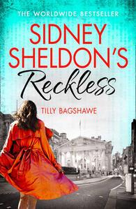 Sidney Sheldon's Reckless - Sidney Sheldon,Tilly Bagshawe - cover