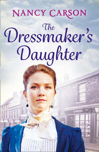 The Dressmaker's Daughter - Nancy Carson - cover
