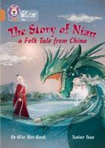 The Story of Nian: a Folk Tale from China: Band 12/Copper - Wee Bee Geok - cover