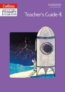 International Primary English Teacher's Book 4 - Catherine Baker - cover