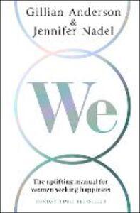 Foto Cover di We, Ebook inglese di Gillian Anderson,Jennifer Nadel, edito da HarperCollins Publishers