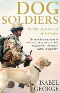 Ebook in inglese Dog Soldiers George, Isabel