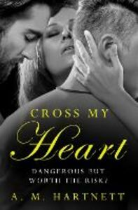 Foto Cover di Cross My Heart, Ebook inglese di AM Hartnett, edito da HarperCollins Publishers
