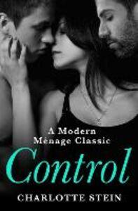 Foto Cover di Control, Ebook inglese di Charlotte Stein, edito da HarperCollins Publishers