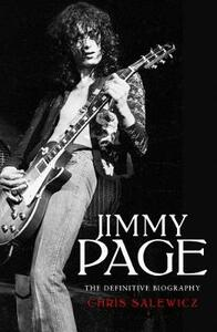 Jimmy Page: The Definitive Biography - Chris Salewicz - cover