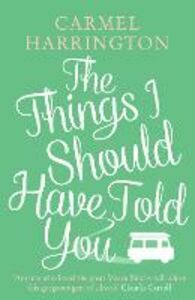 Ebook in inglese The Things I Should Have Told You Harrington, Carmel