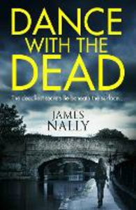 Ebook in inglese Dance With the Dead Nally, James