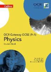 OCR Gateway GCSE Physics 9-1 Student Book - Sandra Mitchell,Charles Golabek - cover