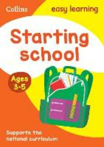Starting School Ages 3-5: New Edition - Collins Easy Learning - cover