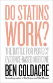 Libro in inglese Do Statins Work?: The Battle for Perfect Evidence-Based Medicine Ben Goldacre