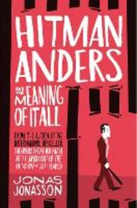 Ebook in inglese Hitman Anders and the Meaning of It All Jonasson, Jonas