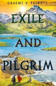 Exile and Pilgrim - Graeme K. Talboys - cover
