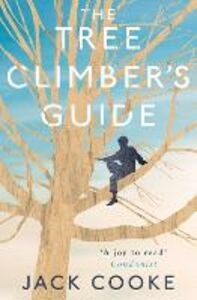 Foto Cover di The Tree Climber's Guide, Ebook inglese di Jack Cooke, edito da HarperCollins Publishers