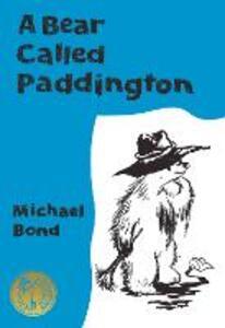 A Bear Called Paddington Collector's Edition - Michael Bond - cover