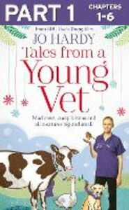 Ebook in inglese Tales from a Young Vet, Part 1 of 3 Handley, Caro , Hardy, Jo