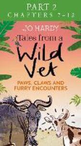 Foto Cover di Tales from a Wild Vet: Part 2 of 3, Ebook inglese di Caro Handley,Jo Hardy, edito da HarperCollins Publishers
