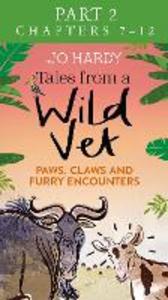 Ebook in inglese Tales from a Wild Vet: Part 2 of 3 Handley, Caro , Hardy, Jo