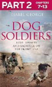 Foto Cover di Dog Soldiers, Part 2 of 3, Ebook inglese di Isabel George, edito da HarperCollins Publishers