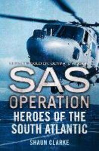 Foto Cover di Heroes of the South Atlantic, Ebook inglese di Shaun Clarke, edito da HarperCollins Publishers