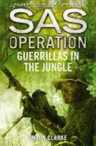 Foto Cover di Guerrillas in the Jungle, Ebook inglese di Shaun Clarke, edito da HarperCollins Publishers