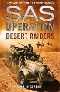 Foto Cover di Desert Raiders, Ebook inglese di Shaun Clarke, edito da HarperCollins Publishers