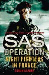 Foto Cover di Night Fighters in France, Ebook inglese di Shaun Clarke, edito da HarperCollins Publishers