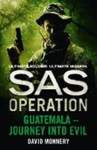 Ebook in inglese Guatemala – Journey into Evil Monnery, David