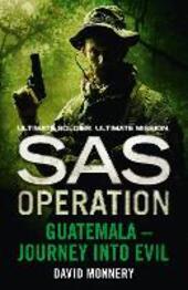 Guatemala – Journey into Evil