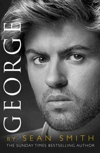 George: A Memory of George Michael - Sean Smith - cover