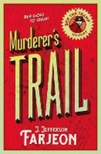 Foto Cover di Murderer's Trail, Ebook inglese di J. Jefferson Farjeon, edito da HarperCollins Publishers