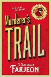 Ebook in inglese Murderer's Trail Farjeon, J. Jefferson