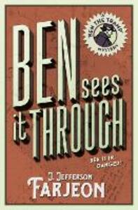 Ben Sees It Through - J. Jefferson Farjeon - cover