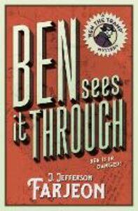 Foto Cover di Ben Sees It Through, Ebook inglese di J. Jefferson Farjeon, edito da HarperCollins Publishers