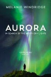 Foto Cover di Aurora, Ebook inglese di Dr Melanie Windridge, edito da HarperCollins Publishers