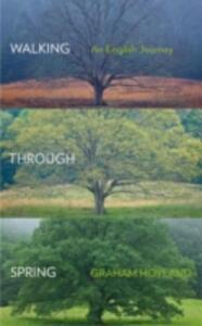 Walking Through Spring - Graham Hoyland - cover