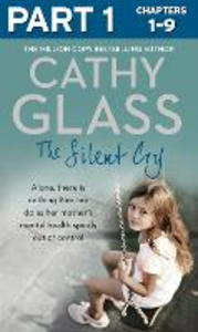 Ebook in inglese Silent Cry: Part 1 of 3 Glass, Cathy