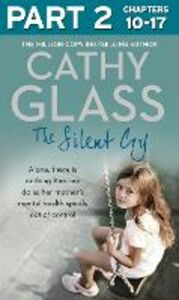 Ebook in inglese Silent Cry: Part 2 of 3 Glass, Cathy
