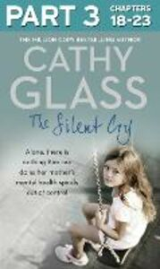 Ebook in inglese Silent Cry: Part 3 of 3 Glass, Cathy