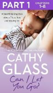 Ebook in inglese Can I Let You Go?: Part 1 of 3 Glass, Cathy