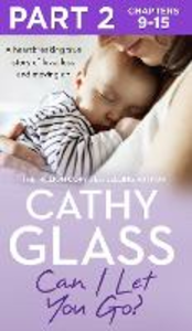 Ebook in inglese Can I Let You Go?: Part 2 of 3 Glass, Cathy